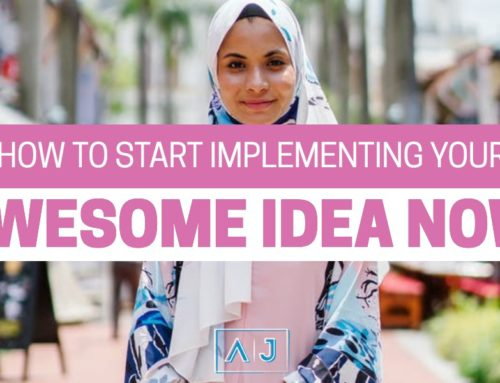 How to Start Implementing Your Awesome Idea